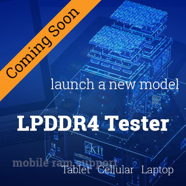 LPDDR4 Tester Coming Soon